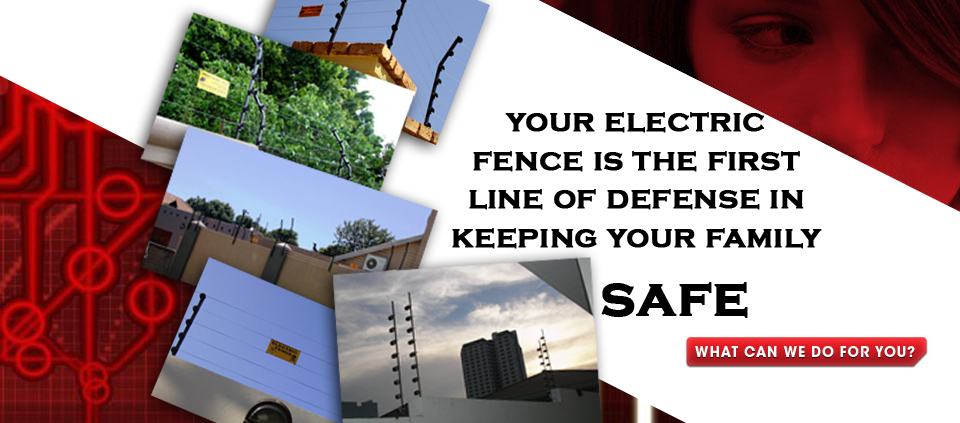 Electric Fence is first line of defence
